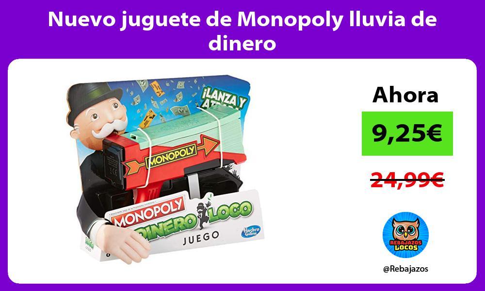 Nuevo juguete de Monopoly lluvia de dinero
