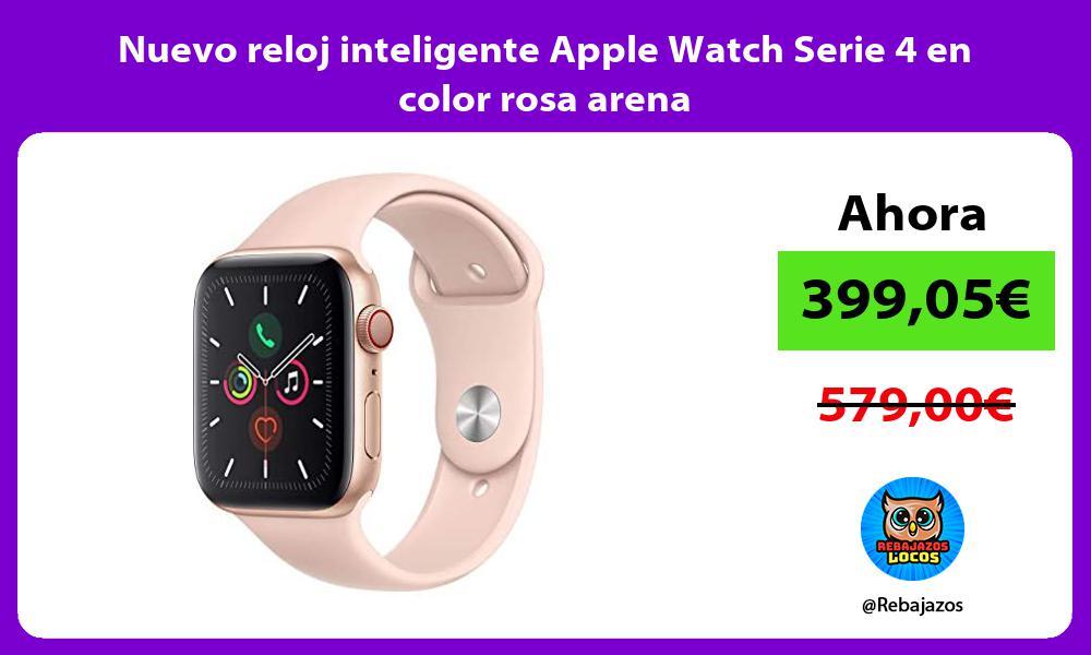 Nuevo reloj inteligente Apple Watch Serie 4 en color rosa arena