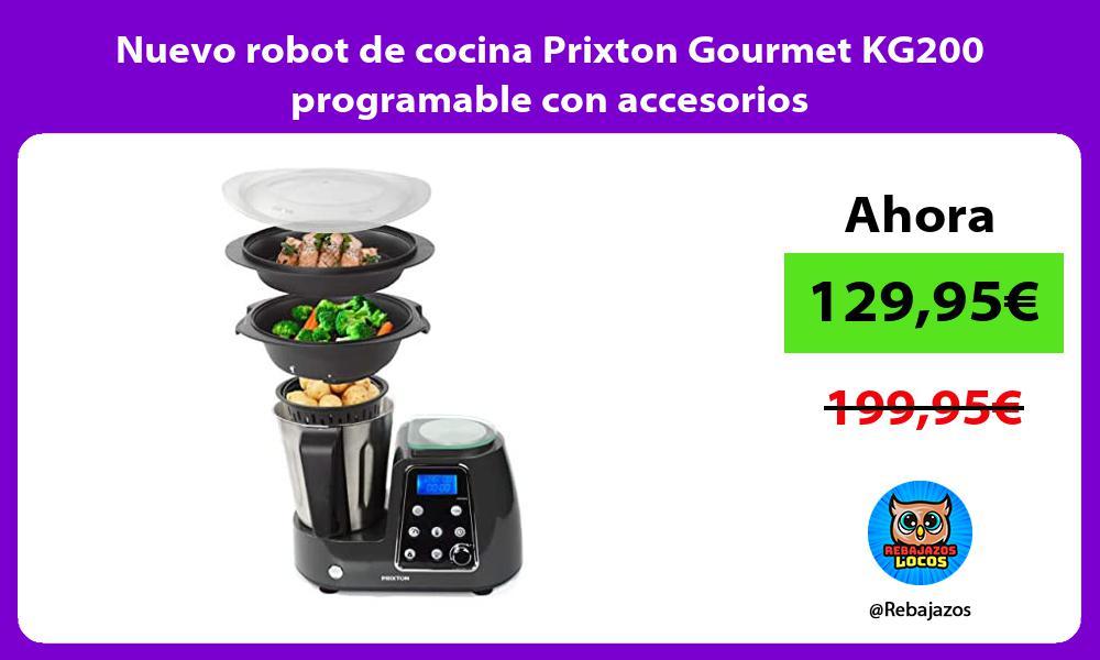 Nuevo robot de cocina Prixton Gourmet KG200 programable con accesorios