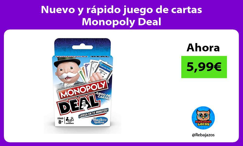 Nuevo y rapido juego de cartas Monopoly Deal