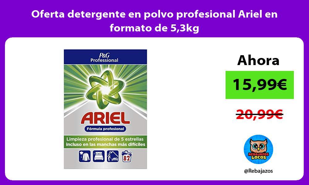 Oferta detergente en polvo profesional Ariel en formato de 53kg