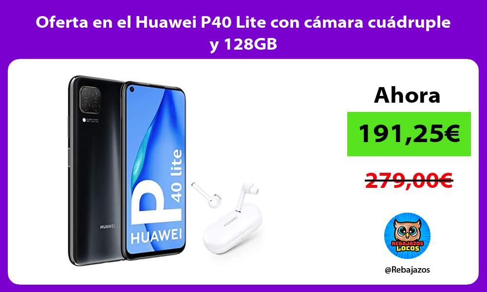 Oferta en el Huawei P40 Lite con camara cuadruple y 128GB