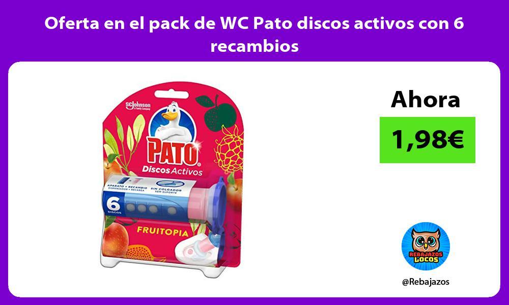 Oferta en el pack de WC Pato discos activos con 6 recambios
