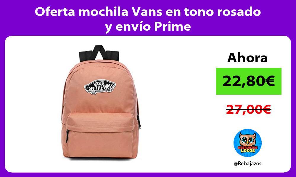 Oferta mochila Vans en tono rosado y envio Prime