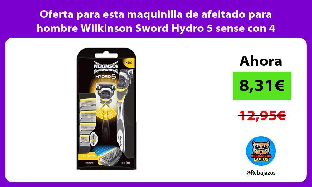 Oferta para esta maquinilla de afeitado para hombre Wilkinson Sword Hydro 5 sense con 4 recambios