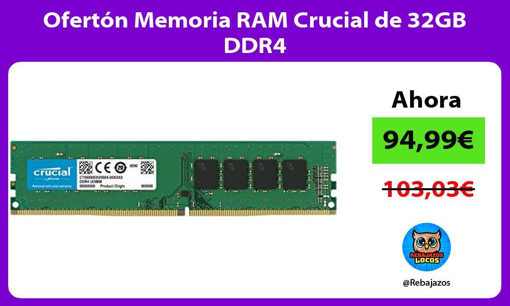 Oferton Memoria RAM Crucial de 32GB DDR4
