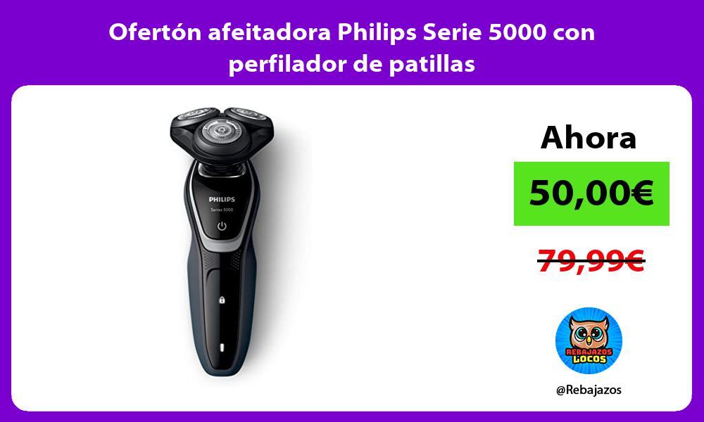 Oferton afeitadora Philips Serie 5000 con perfilador de patillas