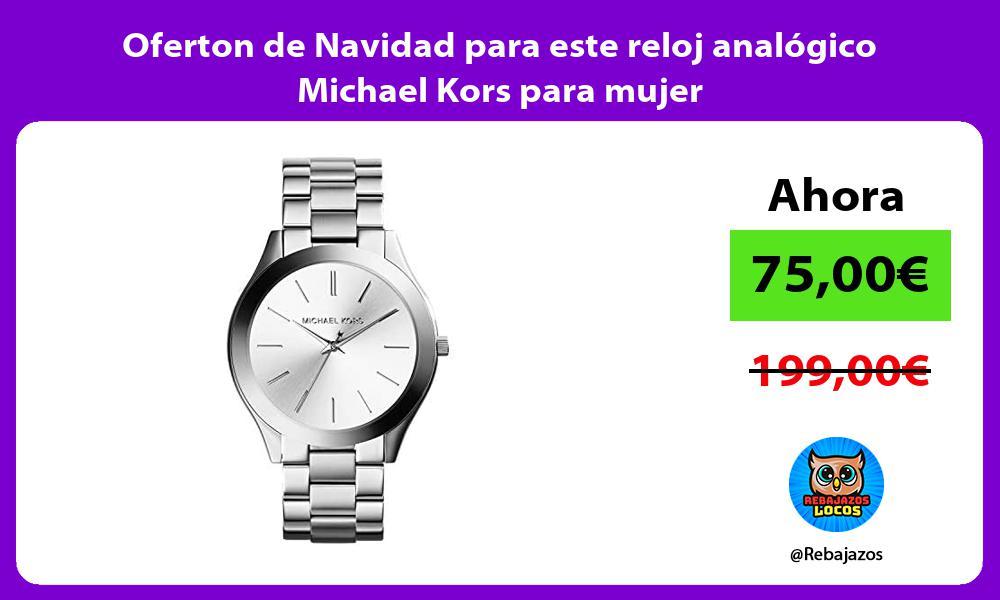 Oferton de Navidad para este reloj analogico Michael Kors para mujer