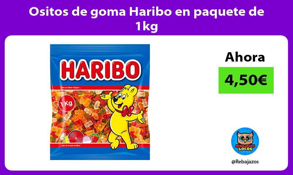 Ositos de goma Haribo en paquete de 1kg
