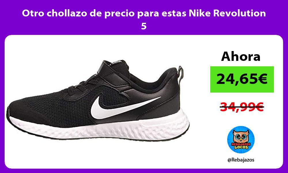 Otro chollazo de precio para estas Nike Revolution 5