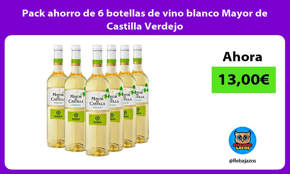 Pack ahorro de 6 botellas de vino blanco Mayor de Castilla Verdejo