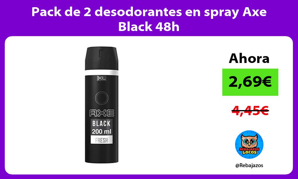 Pack de 2 desodorantes en spray Axe Black 48h