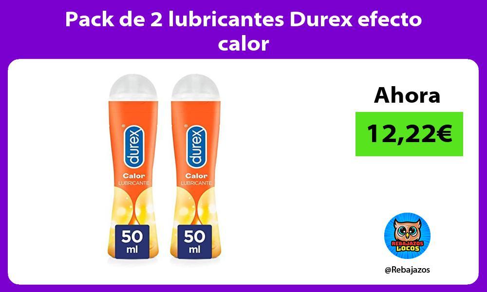 Pack de 2 lubricantes Durex efecto calor