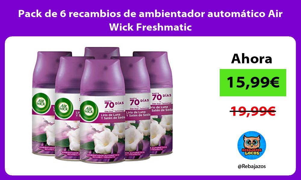 Pack de 6 recambios de ambientador automatico Air Wick Freshmatic