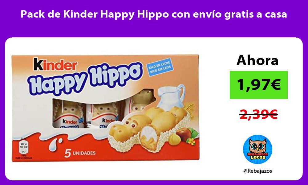 Pack de Kinder Happy Hippo con envio gratis a casa