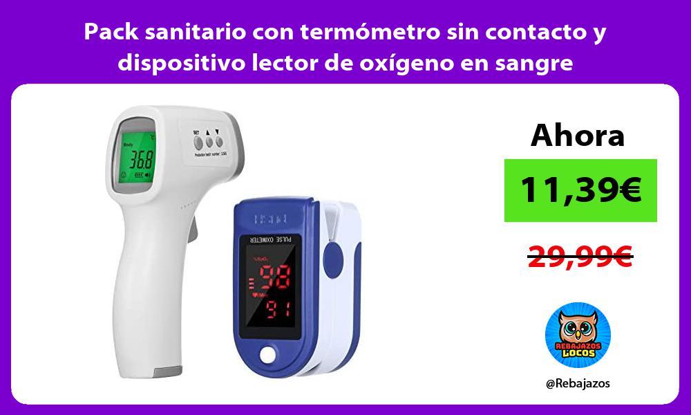 Pack sanitario con termometro sin contacto y dispositivo lector de oxigeno en sangre
