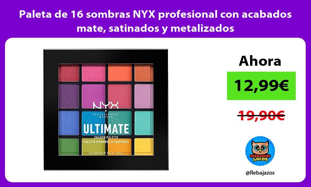 Paleta de 16 sombras NYX profesional con acabados mate satinados y metalizados