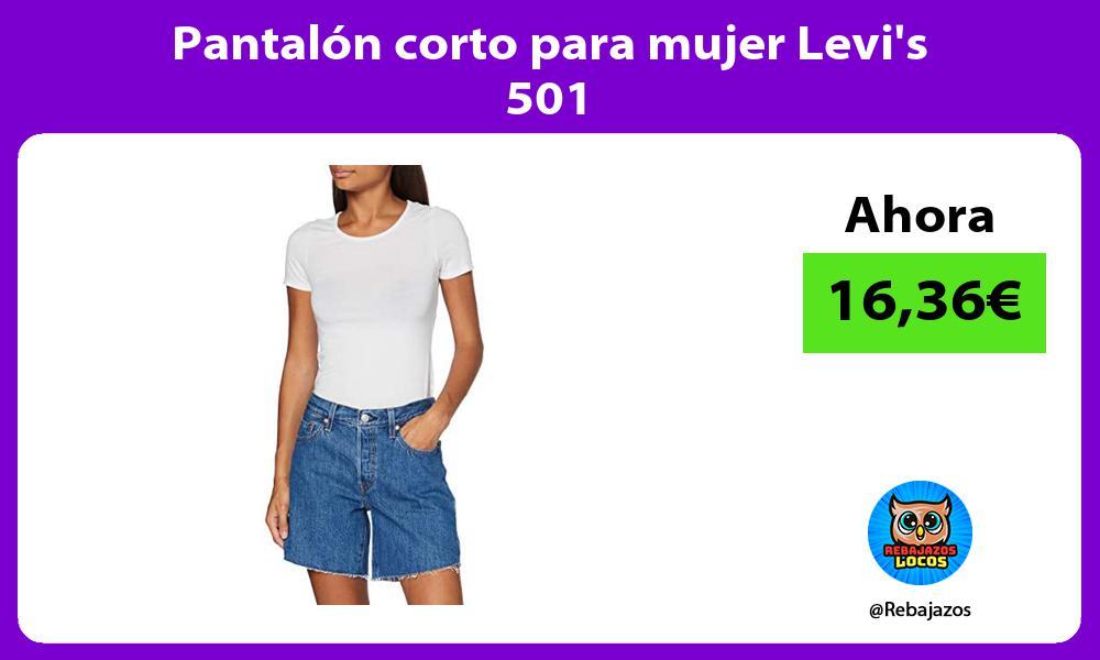 Pantalon corto para mujer Levis 501