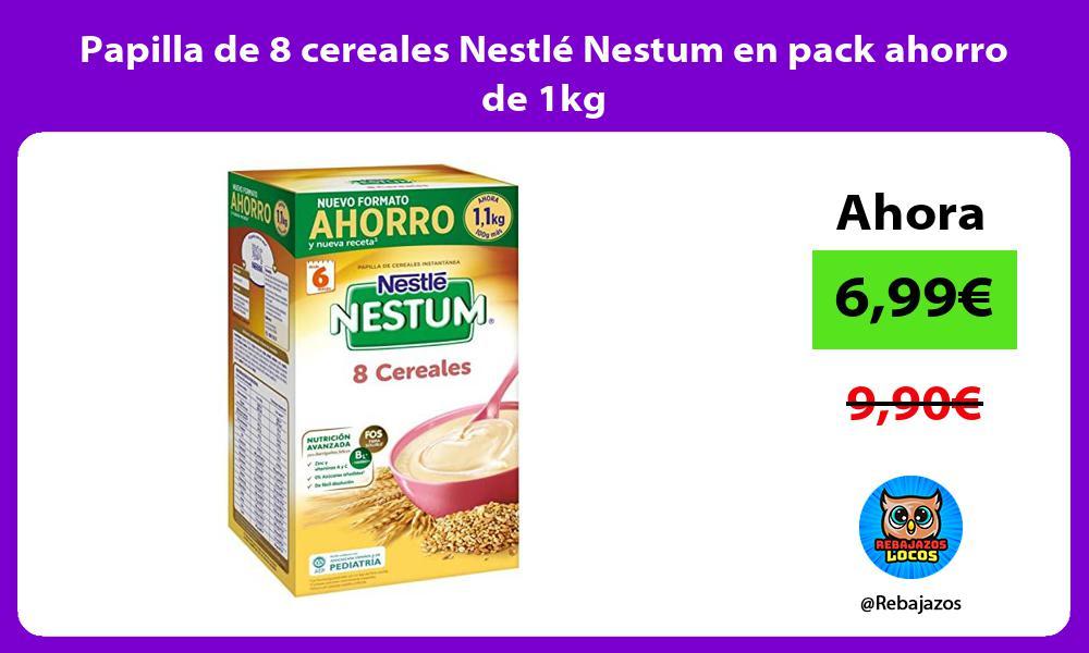 Papilla de 8 cereales Nestle Nestum en pack ahorro de 1kg