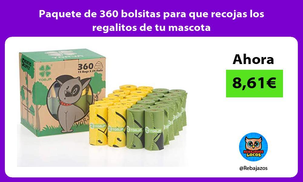 Paquete de 360 bolsitas para que recojas los regalitos de tu mascota