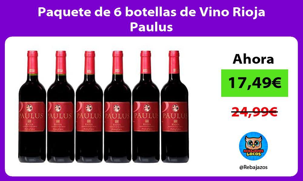 Paquete de 6 botellas de Vino Rioja Paulus