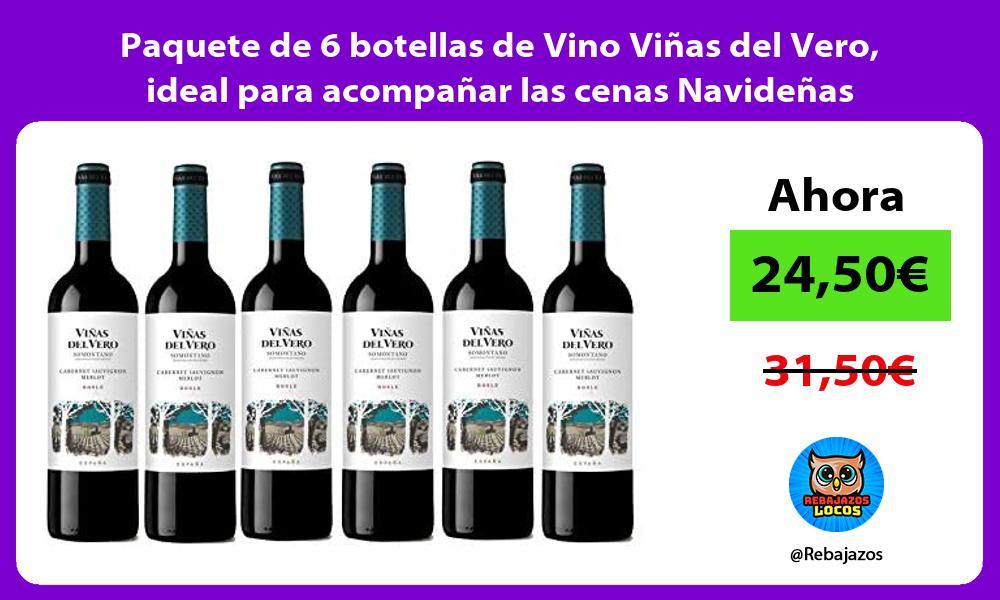 Paquete de 6 botellas de Vino Vinas del Vero ideal para acompanar las cenas Navidenas