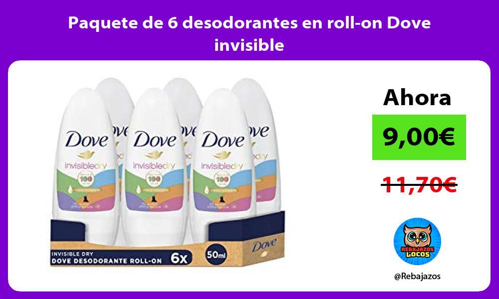 Paquete de 6 desodorantes en roll on Dove invisible