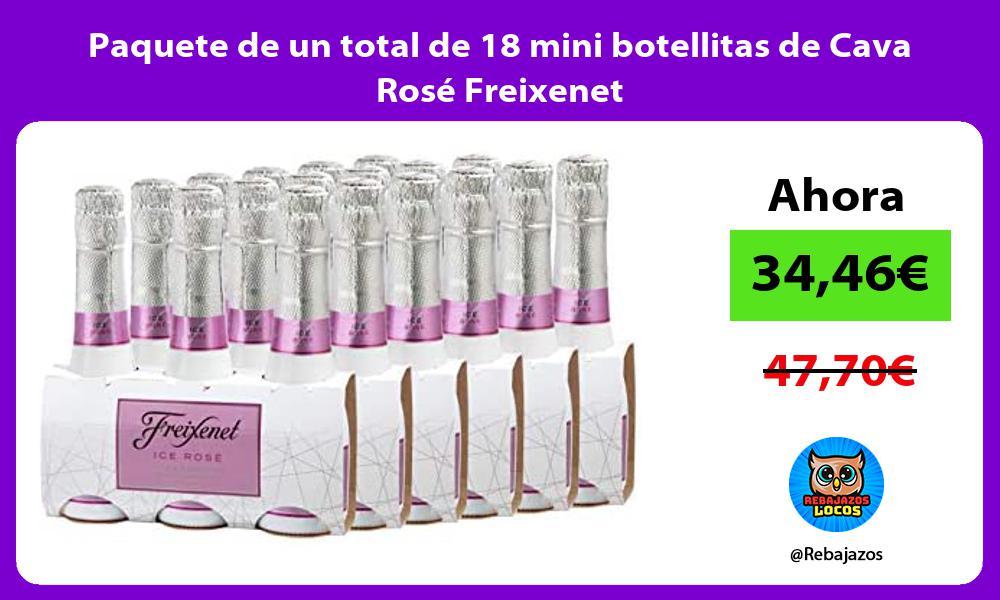 Paquete de un total de 18 mini botellitas de Cava Rose Freixenet
