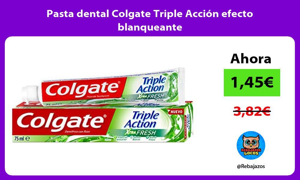 Pasta dental Colgate Triple Accion efecto blanqueante