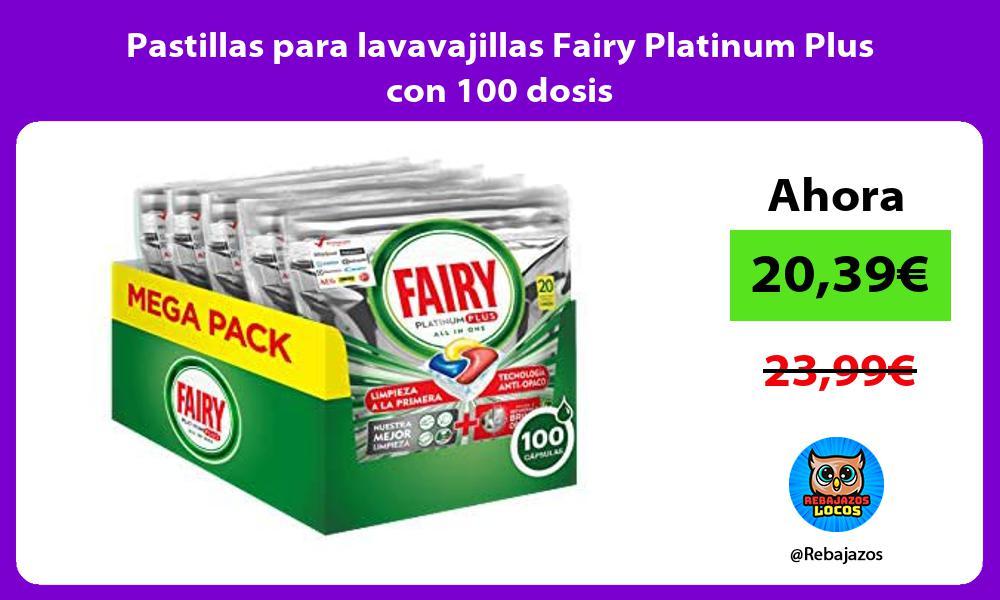 Pastillas para lavavajillas Fairy Platinum Plus con 100 dosis