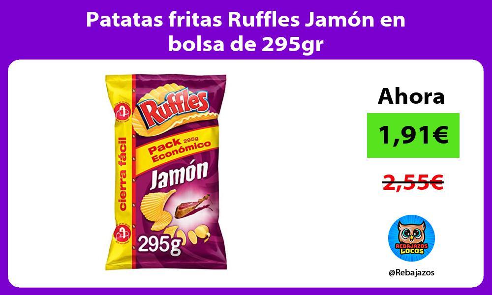 Patatas fritas Ruffles Jamon en bolsa de 295gr