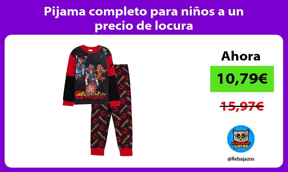 Pijama completo para ninos a un precio de locura