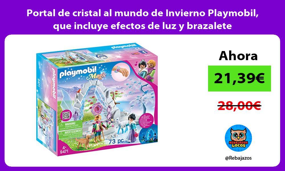 Portal de cristal al mundo de Invierno Playmobil que incluye efectos de luz y brazalete