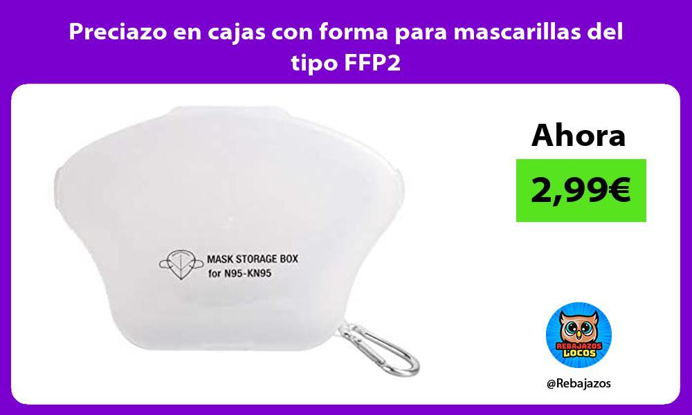 Preciazo en cajas con forma para mascarillas del tipo FFP2
