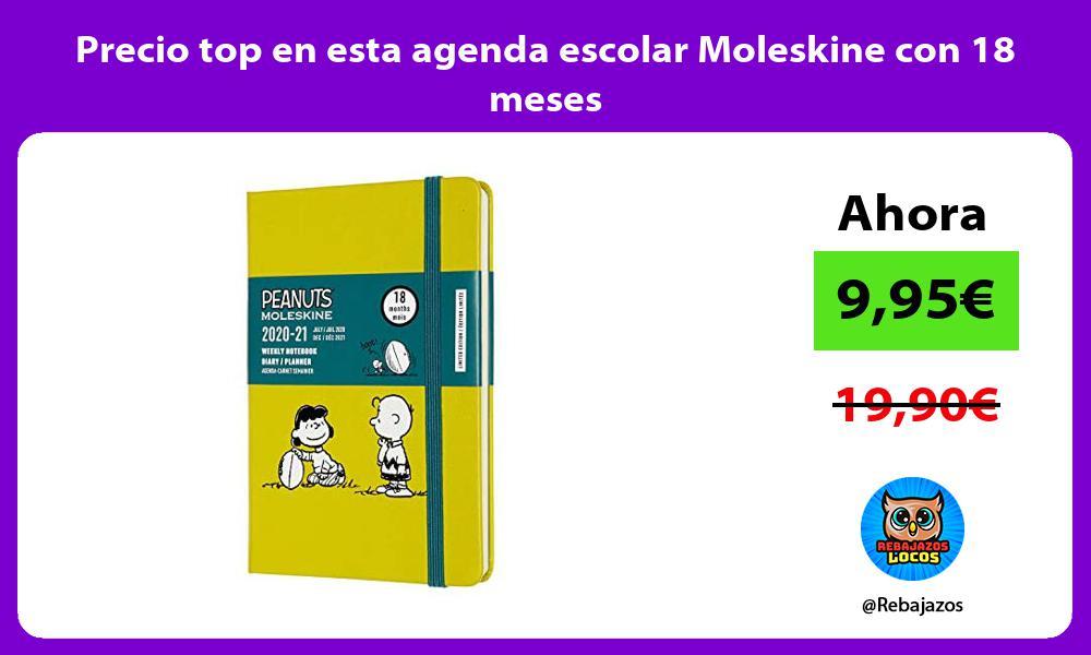 Precio top en esta agenda escolar Moleskine con 18 meses