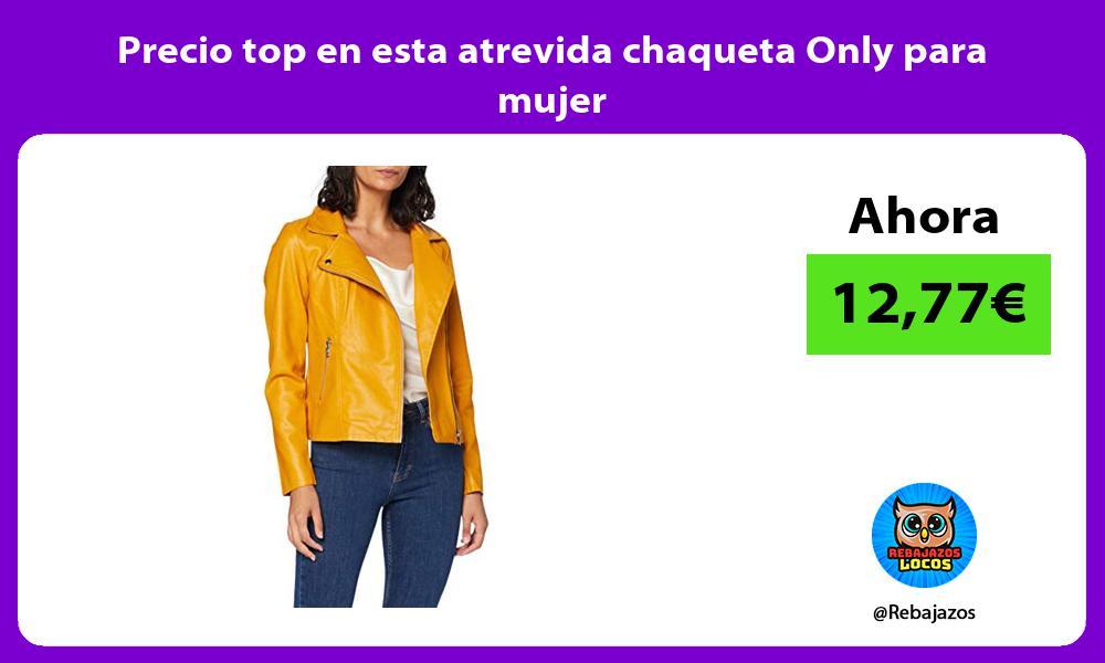 Precio top en esta atrevida chaqueta Only para mujer