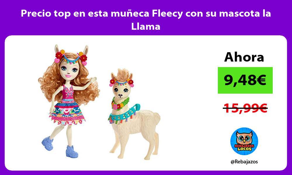 Precio top en esta muneca Fleecy con su mascota la Llama