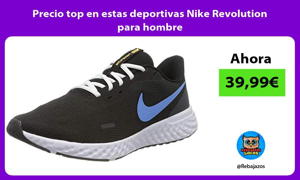 Precio top en estas deportivas Nike Revolution para hombre