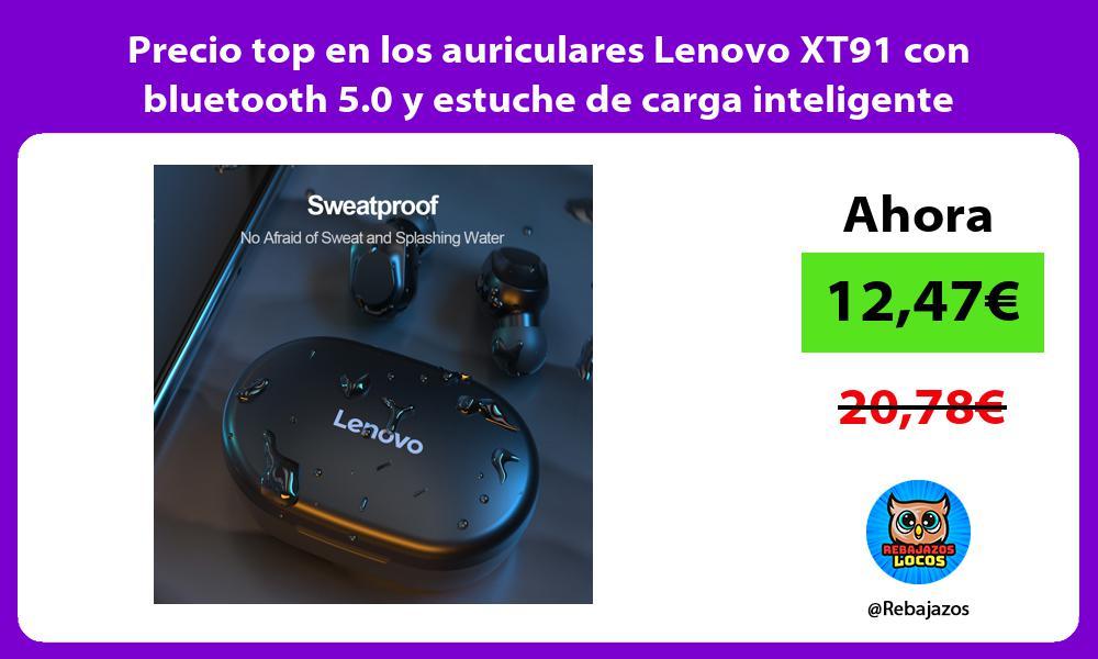 Precio top en los auriculares Lenovo XT91 con bluetooth 5 0 y estuche de carga inteligente