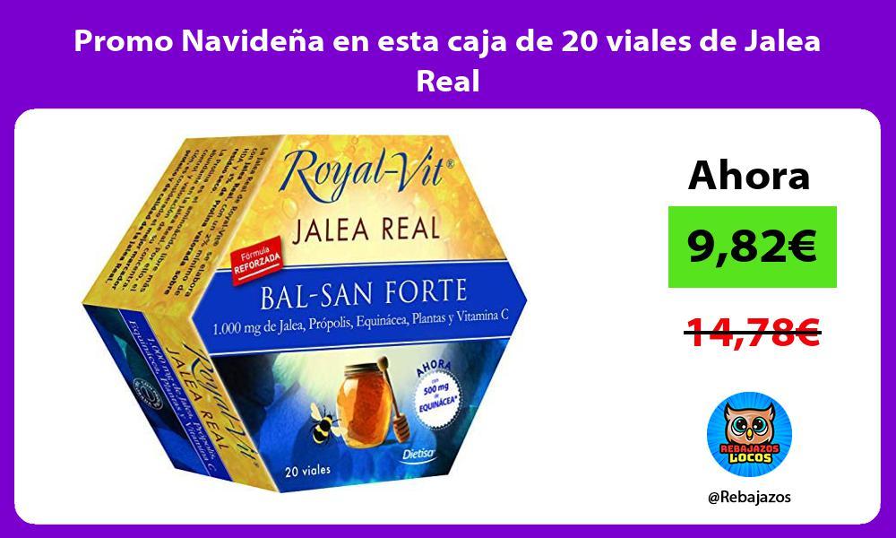 Promo Navidena en esta caja de 20 viales de Jalea Real