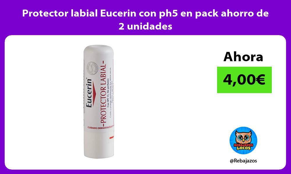Protector labial Eucerin con ph5 en pack ahorro de 2 unidades