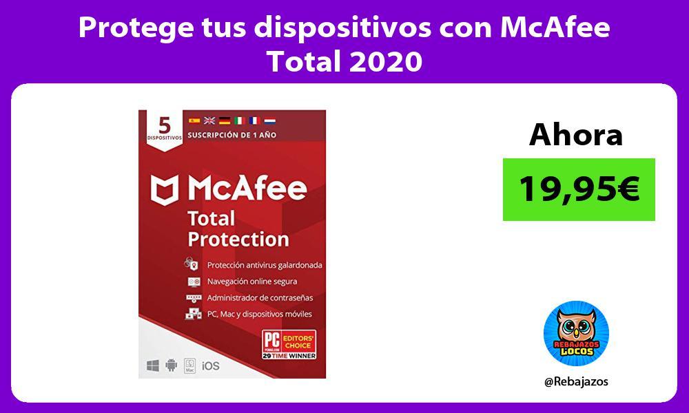 Protege tus dispositivos con McAfee Total 2020