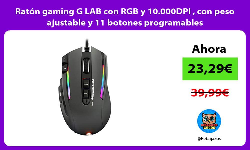 Raton gaming G LAB con RGB y 10 000DPI con peso ajustable y 11 botones programables