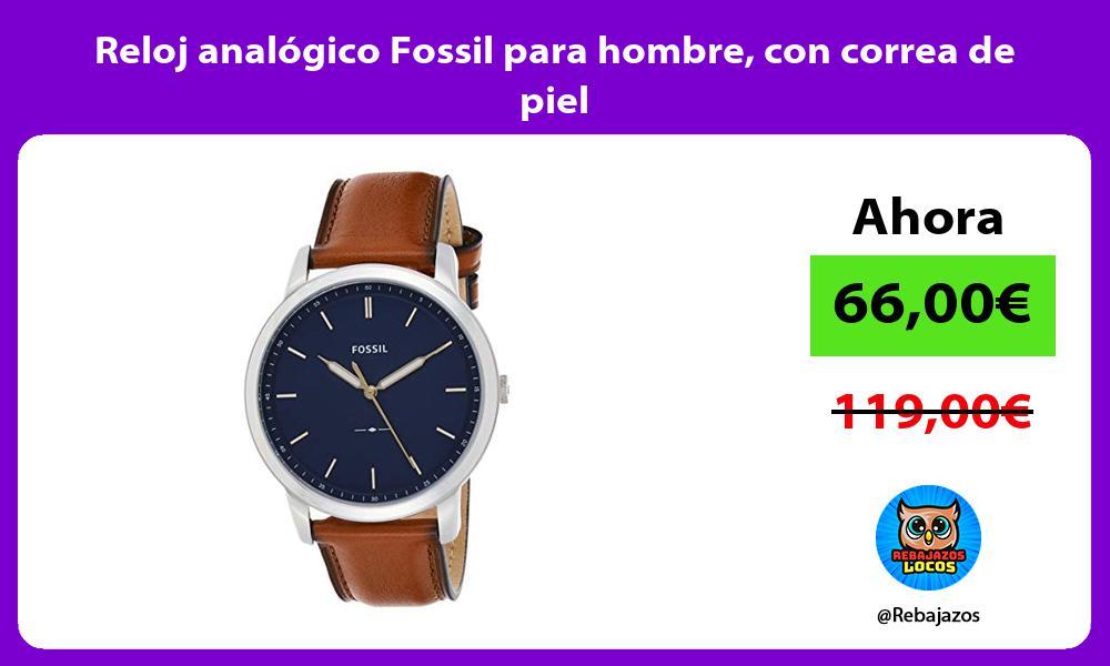 Reloj analogico Fossil para hombre con correa de piel