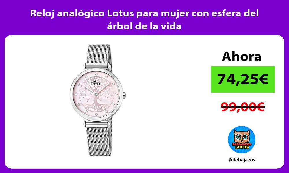 Reloj analogico Lotus para mujer con esfera del arbol de la vida