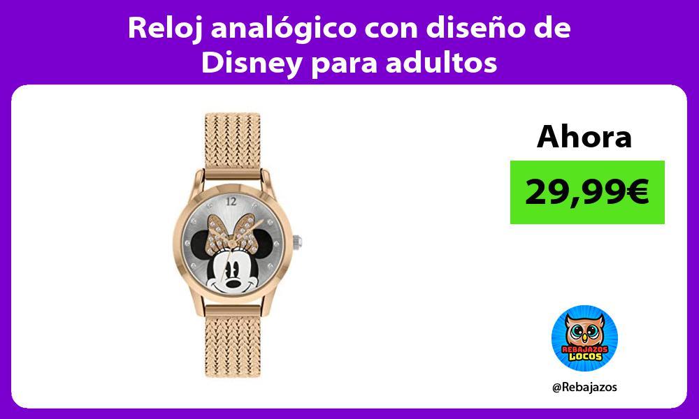 Reloj analogico con diseno de Disney para adultos