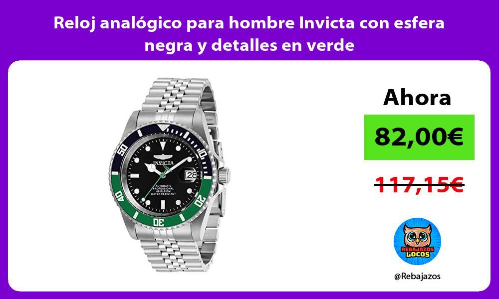 Reloj analogico para hombre Invicta con esfera negra y detalles en verde