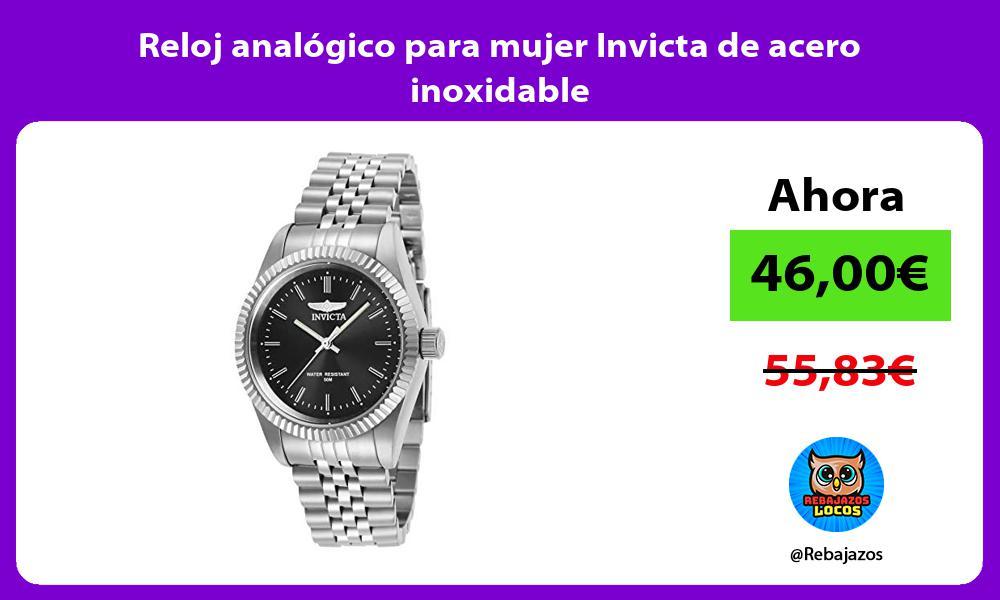 Reloj analogico para mujer Invicta de acero inoxidable
