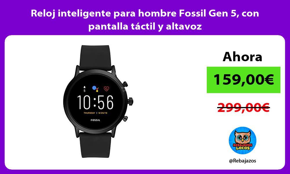 Reloj inteligente para hombre Fossil Gen 5 con pantalla tactil y altavoz