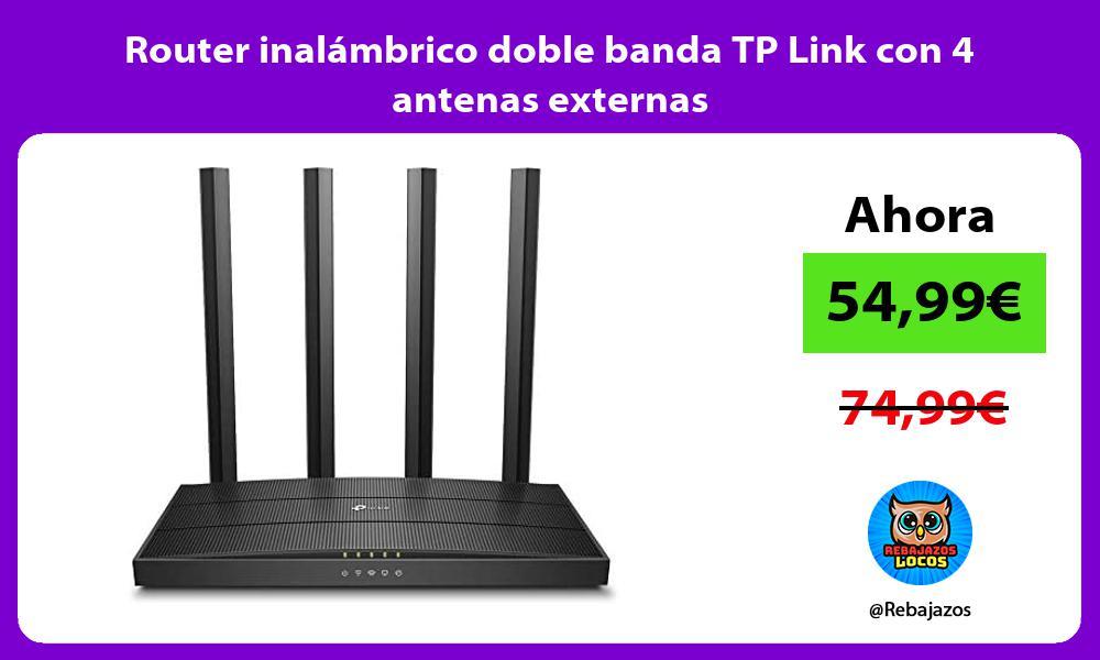Router inalambrico doble banda TP Link con 4 antenas externas
